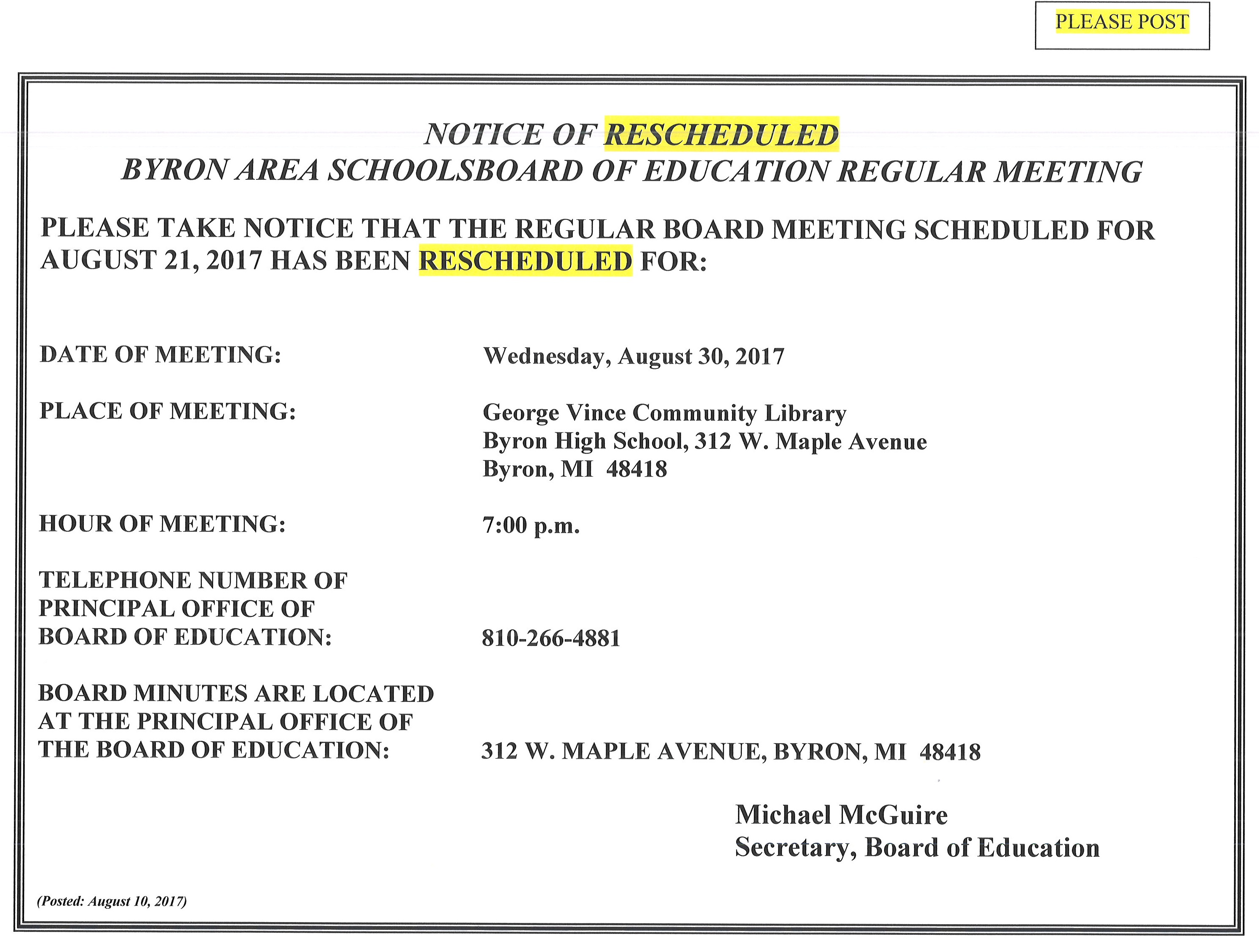 Rescheduled Board Meeting Notice - will be held August 30 2017